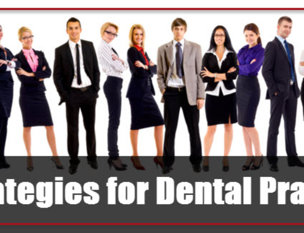 3 No-Fail Strategies for Dental Practice Growth