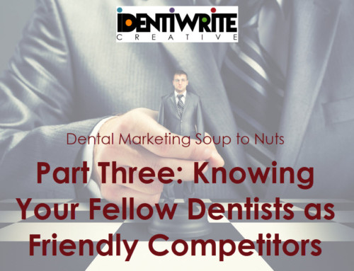 Knowing Your Fellow Dentists as Friendly Competitors