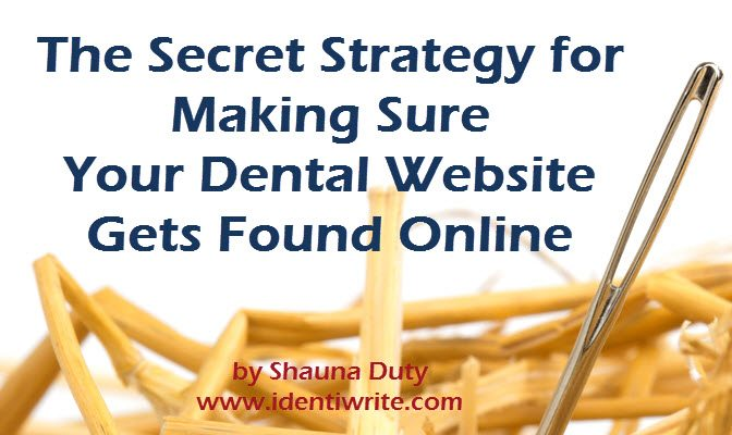 First Get Found, Then Get New Dental Patients