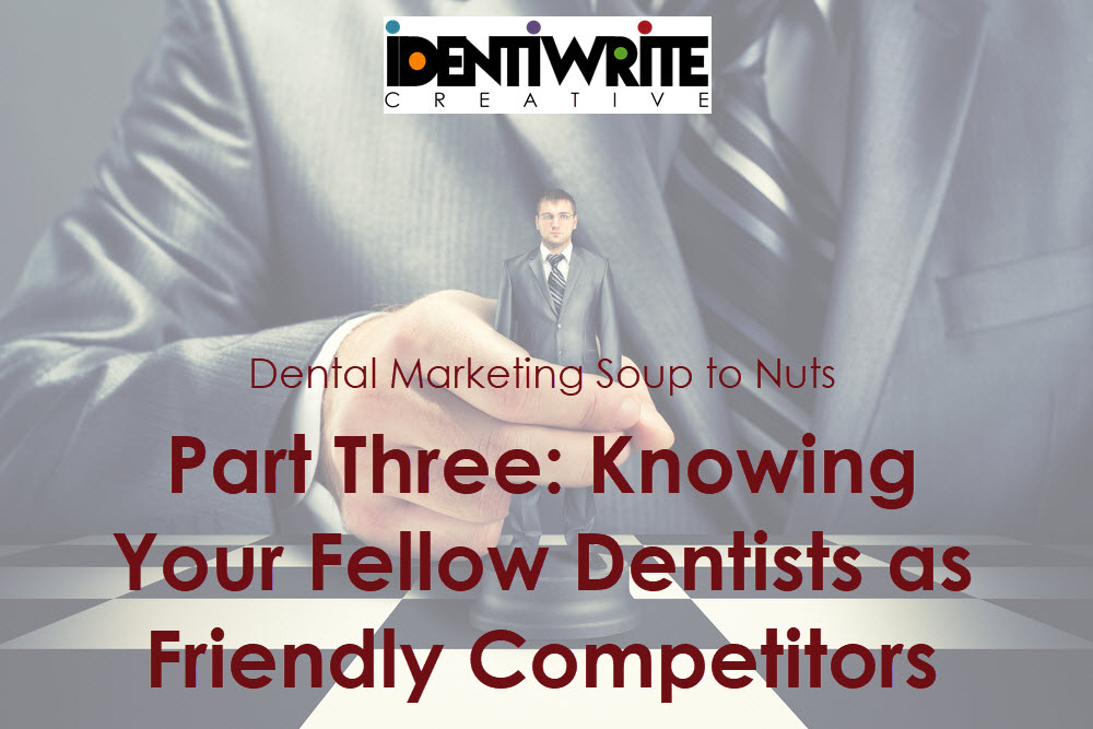 Dentists Friendly Competitors